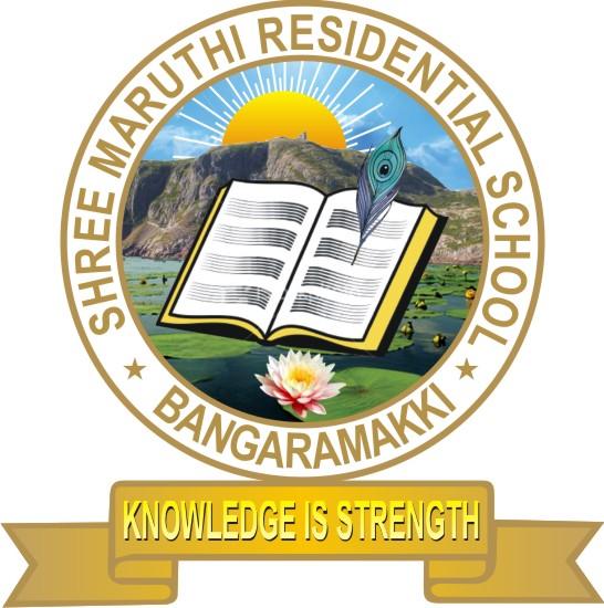 SHREE MARUTHI RESIDENTIAL SCHOOL – BANGARAMAKKI